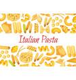 italian pasta restaurant poster vector image vector image