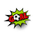 goal comic text white background vector image vector image