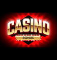 welcome casino bonus banner first deposit bonus vector image