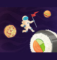 astronaut on food planet fantasy space world with vector image vector image