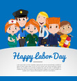 happy labor day greeting card with children vector image vector image