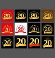 set of number twenty year 20 year celebration vector image