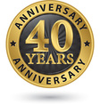 40 years anniversary gold label vector image vector image