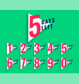 number days left countdown template in vector image vector image