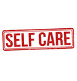 self care grunge rubber stamp vector image