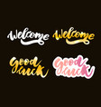 welcome good luck lettering text modern vector image