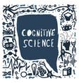 cognitive science handwritten lettering vector image
