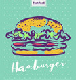 hamburger poster with cool design vector image