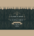 classical music poster with black stage curtains vector image vector image
