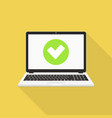 laptop with checkmark flat design vector image