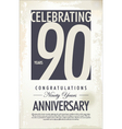 90 years anniversary retro background vector image vector image