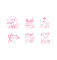 breast cancer be strong logo templates design set vector image