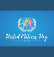 united nation day letter with abstract people vector image vector image