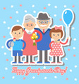 grandmother and grandfather grandchildren greetin vector image vector image