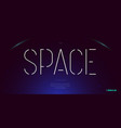 space font minimal style vector image