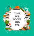 books poster reading and learning concept vector image