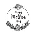 happy mother day elegant gretting flower vector image vector image