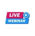live webinar button icon emblem label - design vector image