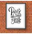 Paris is Always a Good Idea Concept on a Frame vector image vector image