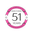 realistic fifty one years anniversary celebration vector image vector image