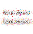 Bonne Chance Paper Banner Set vector image