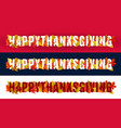 happy thanksgiving typography with autumn leaves vector image vector image