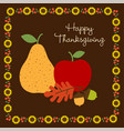 happy thanksgiving with with fruit and sunflower b vector image vector image