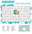 word search puzzle game about city vector image vector image