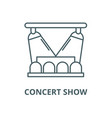 concert show line icon concert show vector image vector image