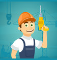 construction worker with a drill tool in his hand vector image vector image