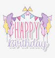 party flags with balloons to happy birthday vector image vector image