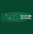 back to school banner chalk drawing on blackboard vector image
