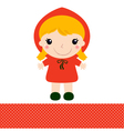 Cute Red riding hood isolated on white vector image