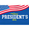 happy presidents day on wood background vector image vector image