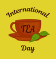 international tea day theme clay cup with leaves vector image