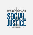 world day social justice vector image vector image