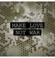 Make love not war motivation poster vector image