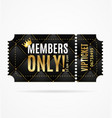 realistic 3d detailed vip ticket members only vector image vector image