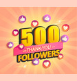 thank you new 500 followers design vector image vector image