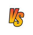 vs letters or versus logo sign isolated on white vector image vector image