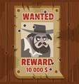 wanted for reward poster portrait cowboy vector image vector image