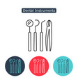 dental instruments icon vector image