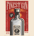 finest gin retro poster ad with gin bottle on old vector image vector image