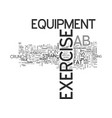 ab exercise equipment text word cloud concept vector image