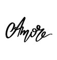 amore hand drawn lettering isolated template vector image