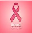 breast cancer awareness symbol pink ribbon vector image vector image
