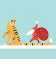 year of tiger the tiger and santa with a sack vector image vector image