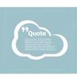 Quote blank template Quote bubble Empty template vector image