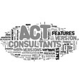 act consultants help determine which system is