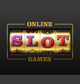online slot games slot machine games banner vector image vector image
